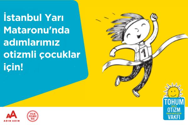 İstanbul YM-2020-Tohum Otizm Vakfı-Adımlarımız Otizmli Çocuklar İçin
